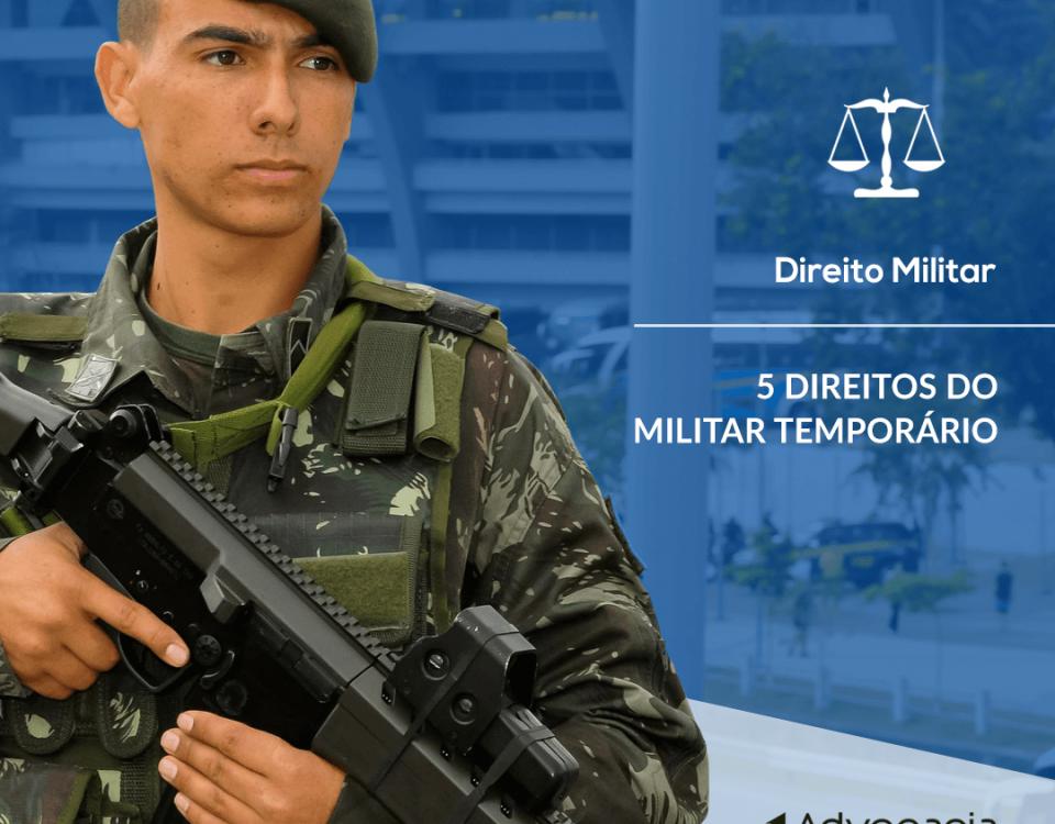 militar temporário conheça os direitos
